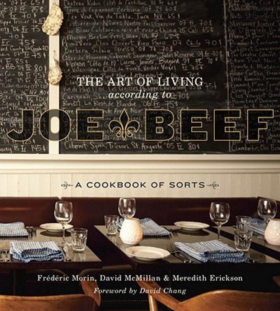 "<strong>Vibe:</strong> This <a href=""http://www.amazon.com/Art-Living-According-Joe-Beef/dp/1607740141/ref=sr_1_1?ie=UTF8&qid"