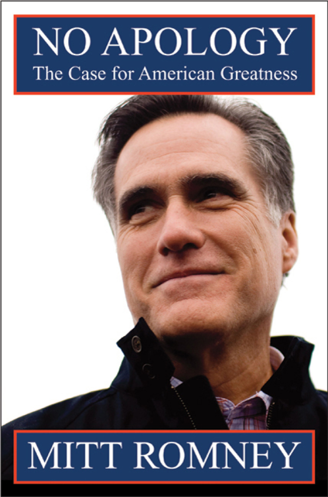 """<a href=""""http://us.macmillan.com/noapology/MittRomney"""" target=""""_hplink"""">""""No Apology: The Case for American Greatness"""" by Mitt"""