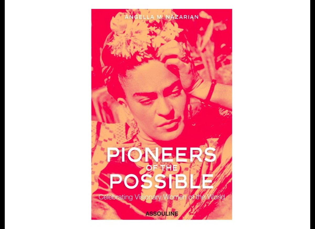 """""""Pioneers of the Possible: Celebrating Visionary Women of the World"""""""