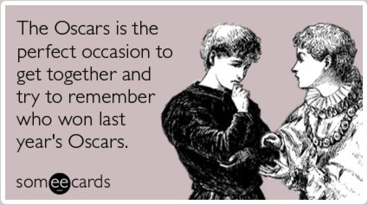 """<a href=""""http://www.someecards.com/movies-cards/the-oscars-academy-awards-movies-actors-party-funny-ecard"""" target=""""_hplink"""">T"""