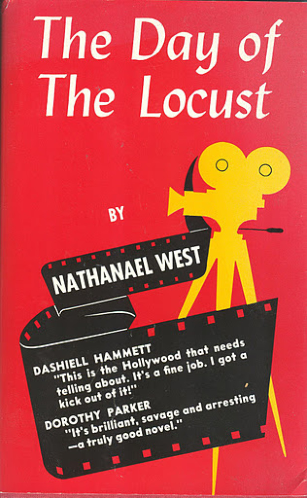 """West's 1939 novel was one of the first to show the dark underbelly of the """"Dream Factory"""". Would-be artist Tod Hackett finds"""