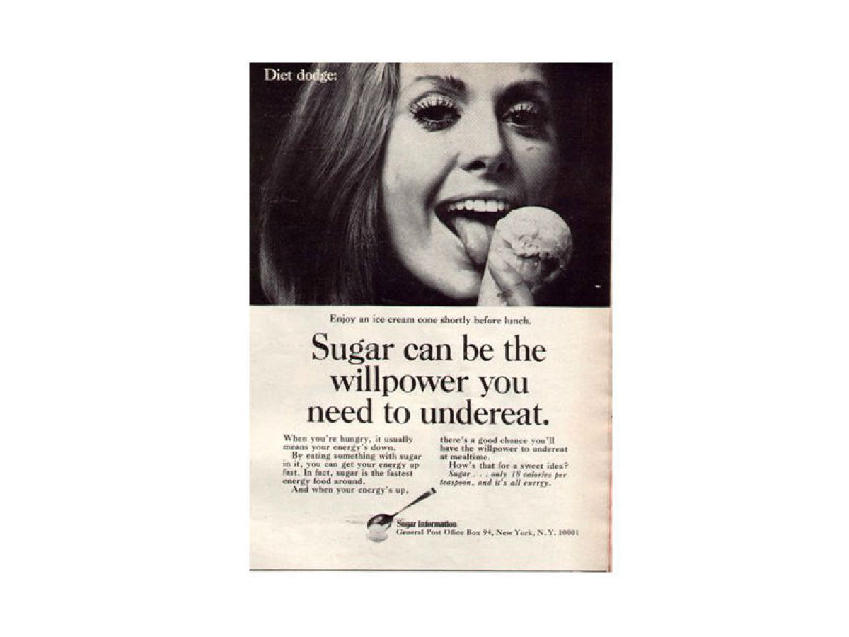 """When you're hungry, it usually means your energy is down,"" reasons this ad from sugar manufacturers that was in circulation"