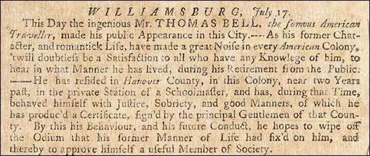 The most notorious swindler of the American colonies was Tom Bell, an imposter who passed as a gentleman in order to gain ent