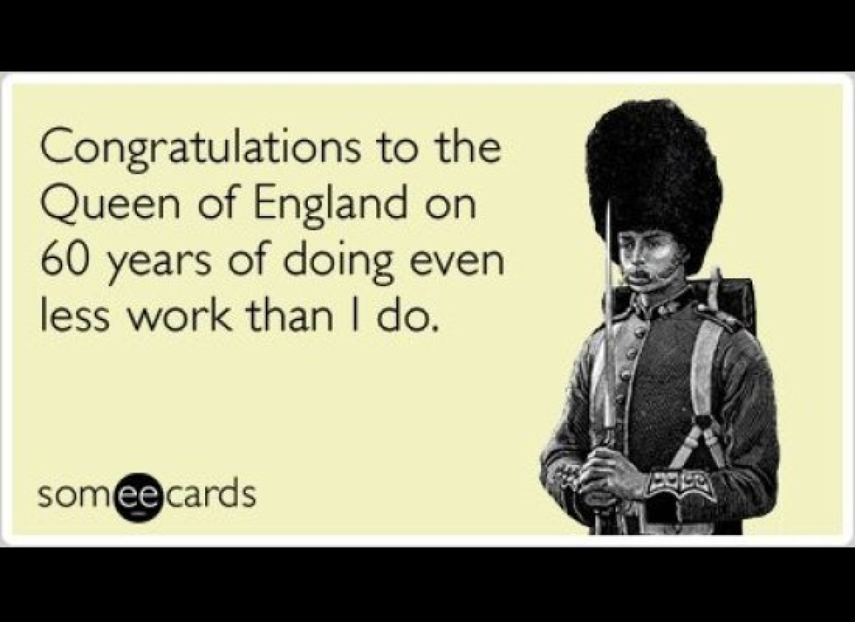 """<strong><a href=""""http://www.someecards.com/somewhat-topical-cards/queen-england-diamond-jubilee-work-funny-ecard"""" target=""""_hp"""
