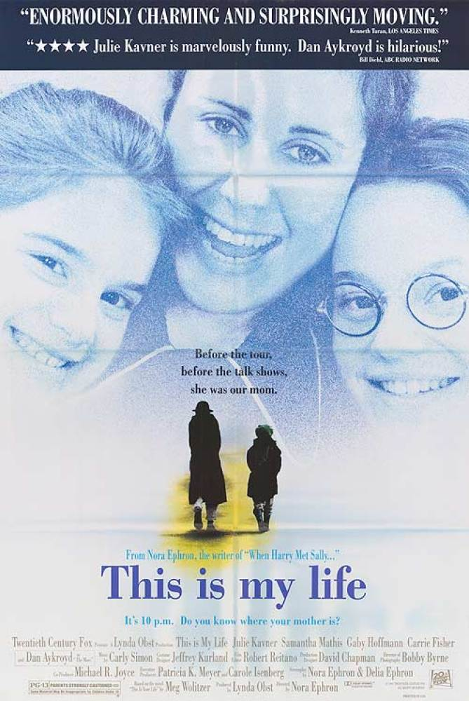 Ephron's directorial debut focused on the relationship between a stand-up comic (Julie Kavner) and her two daughters. Ephron