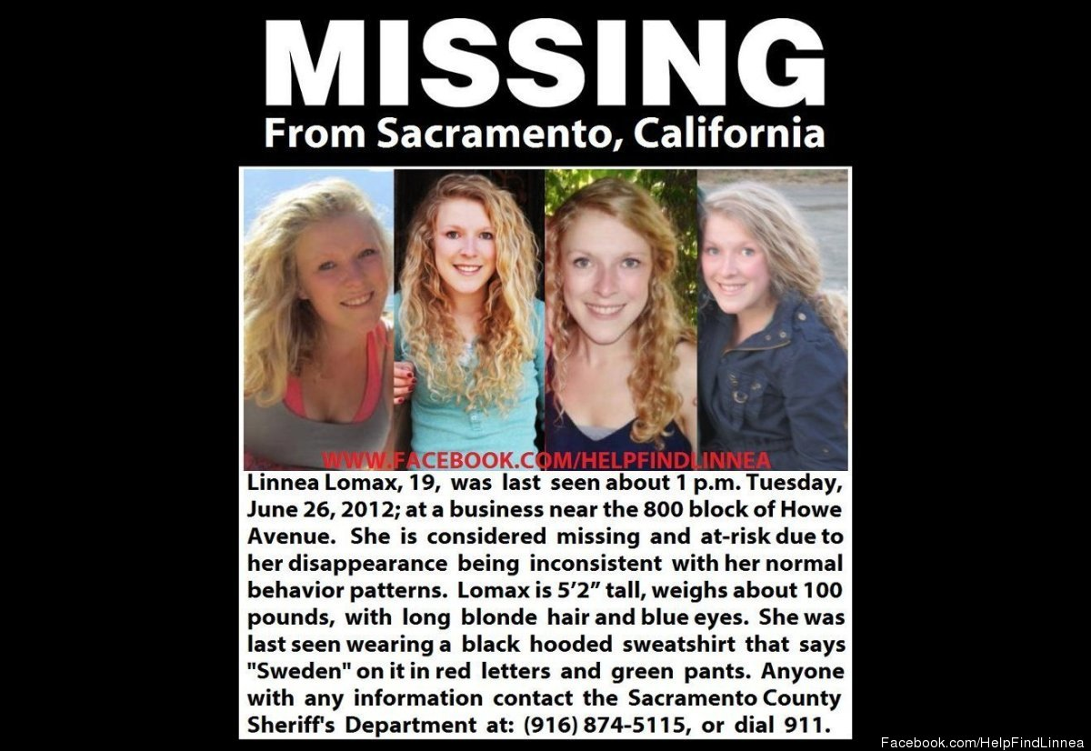 Linnea Lomax, a 19-year-old student at the University of California, Davis, was last seen alive in Sacramento, Calif., on Jun