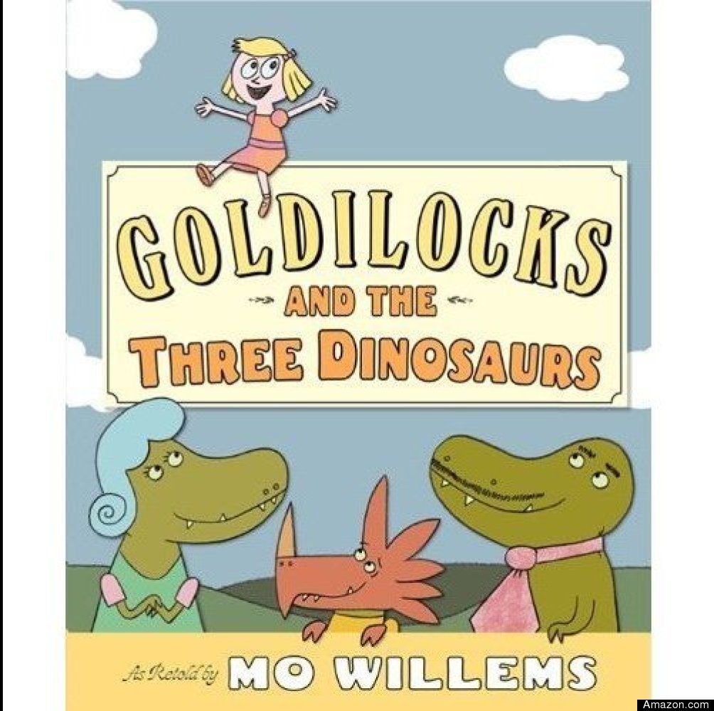 Mo Willems can do no wrong in my eyes, and if he wants to put Goldilocks face to face with a family of crafty dinosaurs who l