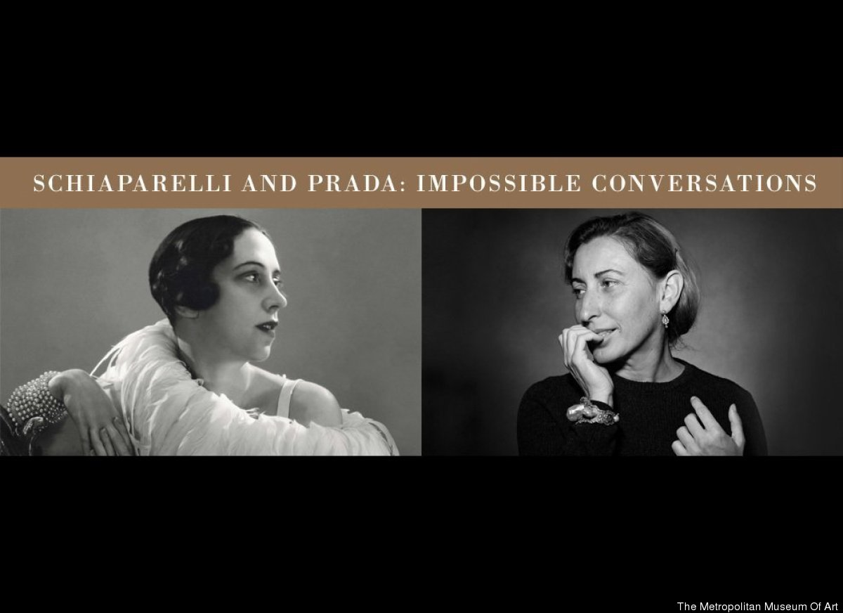 """""""Schiaparelli and Prada: Impossible Conversations,"""" which closes Sunday at the Metropolitan Museum of Art, puts two famous It"""
