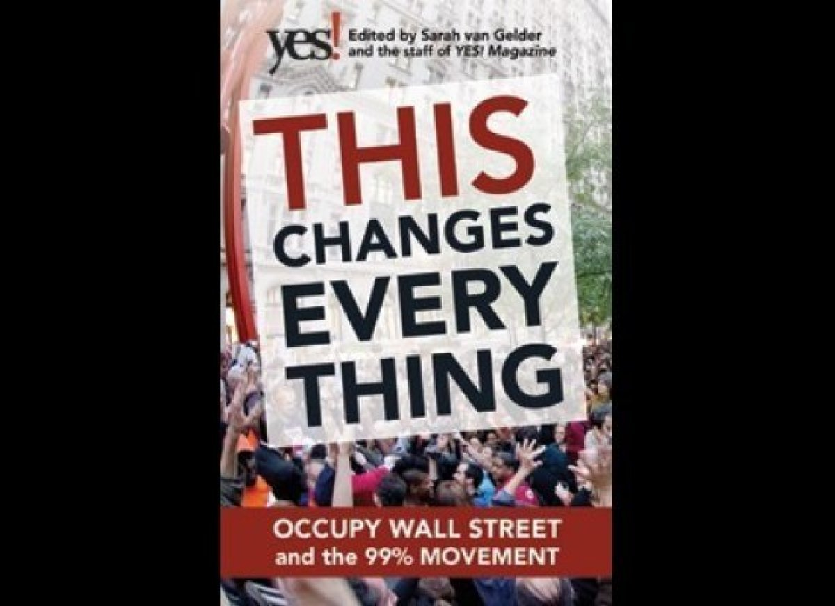 "This book tracks the Occupy Wall Street movement. The editors of ""Yes!"" magazine talked to people both inside and outside the"