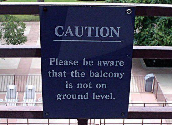 Caution: hotel management thinks you're stupid. Location: Austin, Texas Credit: John Zachar