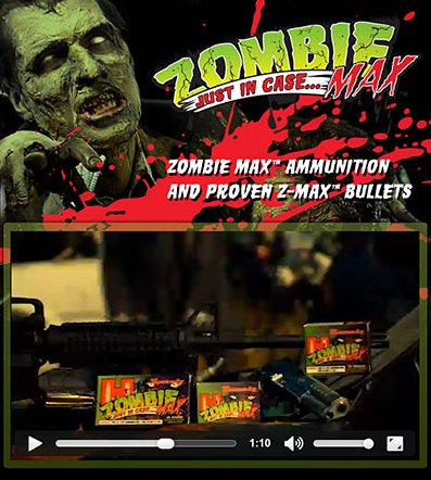 """According to the <a href=""""http://www.hornady.com/ammunition/zombiemax"""">Hornady</a> website , its Zombie Max ammunition and Z-"""