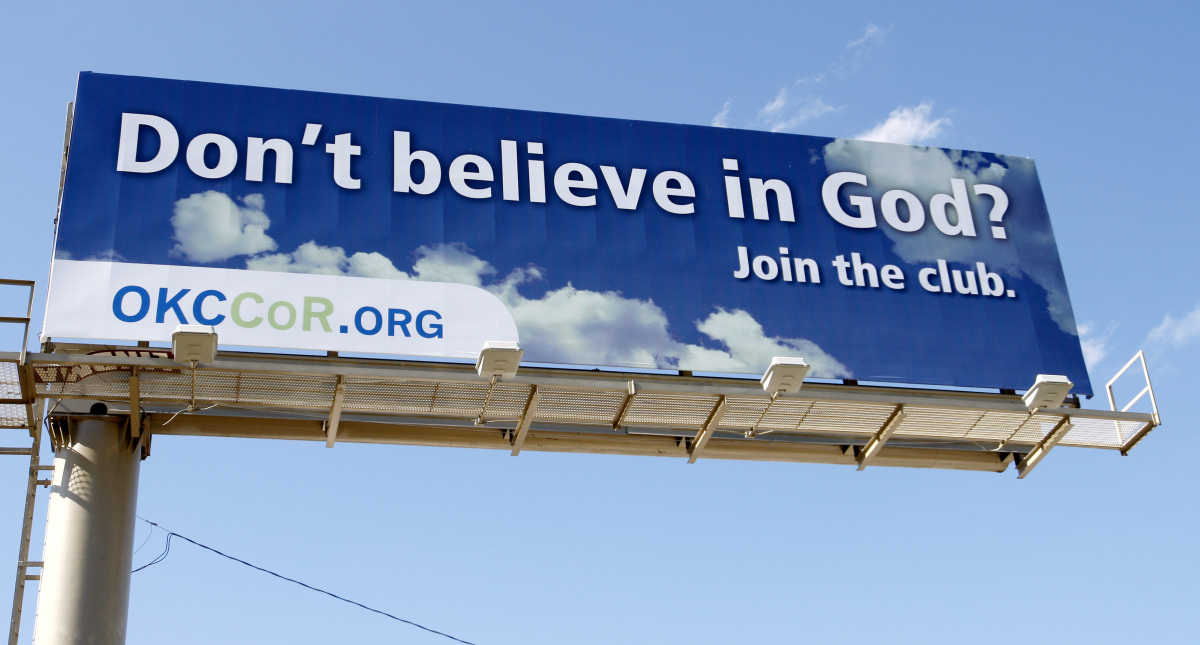 "In this Sept. 9, 2010 photo, a billboard erected by atheists in Oklahoma City reads "" Don't believe in God? Join the club"". N"