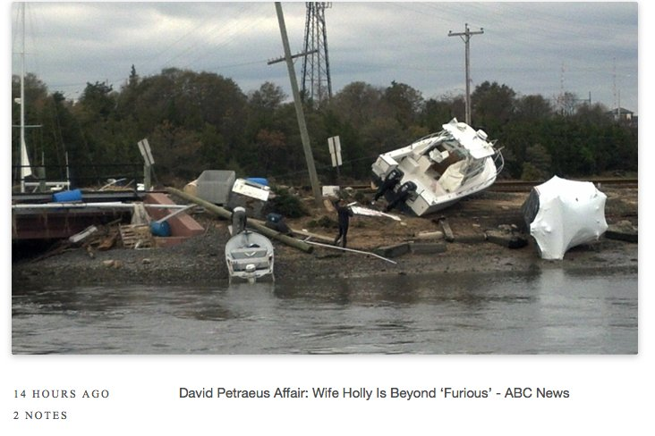 "Real David Patraeus scandal headlines paired with photos of Hurricane Sandy damage that's being ignored because <a href=""http"