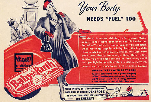 Yes, Baby Ruths are exactly the type of fuel your body needs, according to this 1934 ad.
