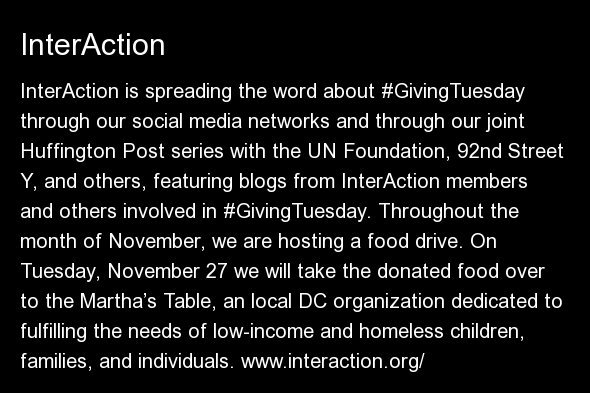InterAction is spreading the word about #GivingTuesday through our social media networks and through our joint Huffington Pos
