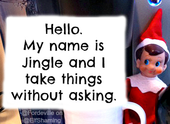 "<a href=""http://elfshaming.com/2012/12/04/jingle-helps-himself/"">Via Elf Shaming</a>"