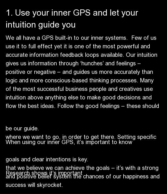 We all have a GPS built-in to our inner systems.  Few of us use it to full effect yet it is one of the most powerful and accu