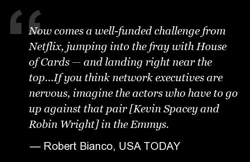 "<a href=""http://www.usatoday.com/story/life/tv/2013/01/31/bianco-review-house-of-cards/1880835/"" target=""_hplink"">Read the re"