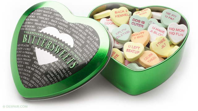 """<a href=""""http://despair.com/bittersweets.html"""">Dumped Bittersweet Candies </a>  Available at Despair.com"""