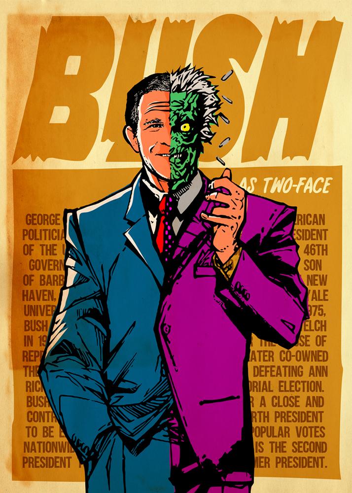 "George W. Bush as Batman's foe, ""Two-Face."""
