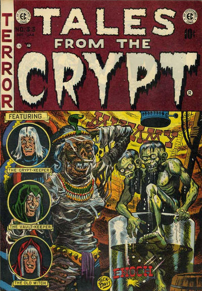 """TALES FROM THE CRYPT, a prime """"whipping boy"""" of Dr. Frederic Wertham, was the flagship of the EC line, a horror comic book th"""