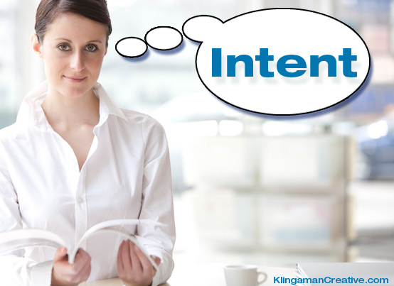 <em>Be clear on your intent.</em>  Clarity is power. Before you begin each day or prior to entering a meeting, ask – <em>what