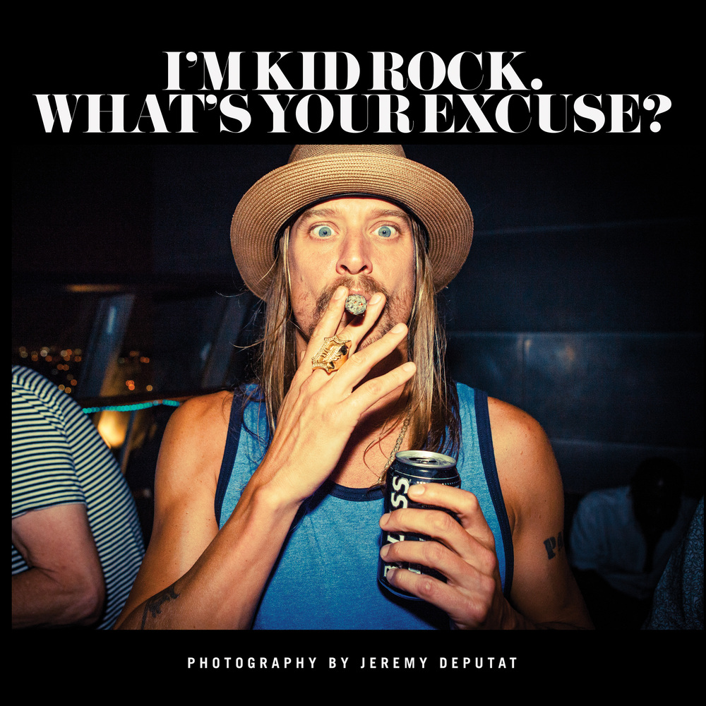 "Jeremy ""JD"" Deputat photographed ""I'm Kid Rock, What's Your Excuse?,"" a large format 176-page glossy photography book follow"