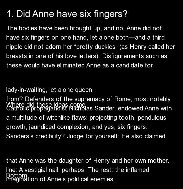 The bodies have been brought up, and no, Anne did not have six fingers on one hand, let alone both—and a third nipple did not