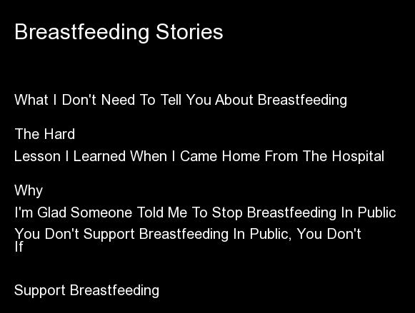 "<a href=""http://www.huffingtonpost.com/suzanne-barston/breastfeeding-is-worth-it_b_2121696.html"" target=""_blank"">What I Don't"