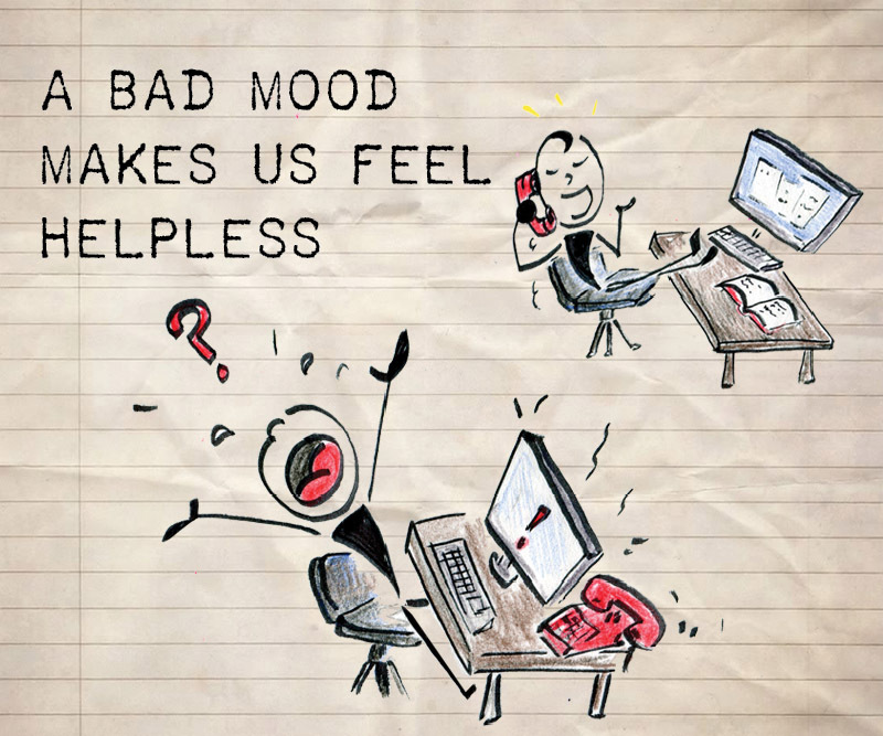 Have you ever been moody?    Do you know what the biggest problem is with being moody?  When you're moody you don't listen, a