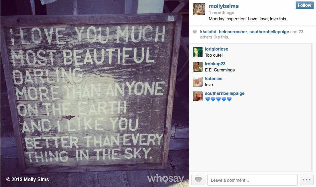 Model/actress Molly Sims shares some inspiration to offset a case of the Mondays.