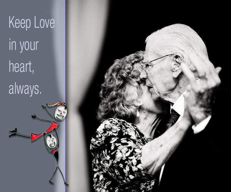 There is no wiser way to live long beyond your 70s, with the passion of a 20-year-old than to stick with love in your heart -