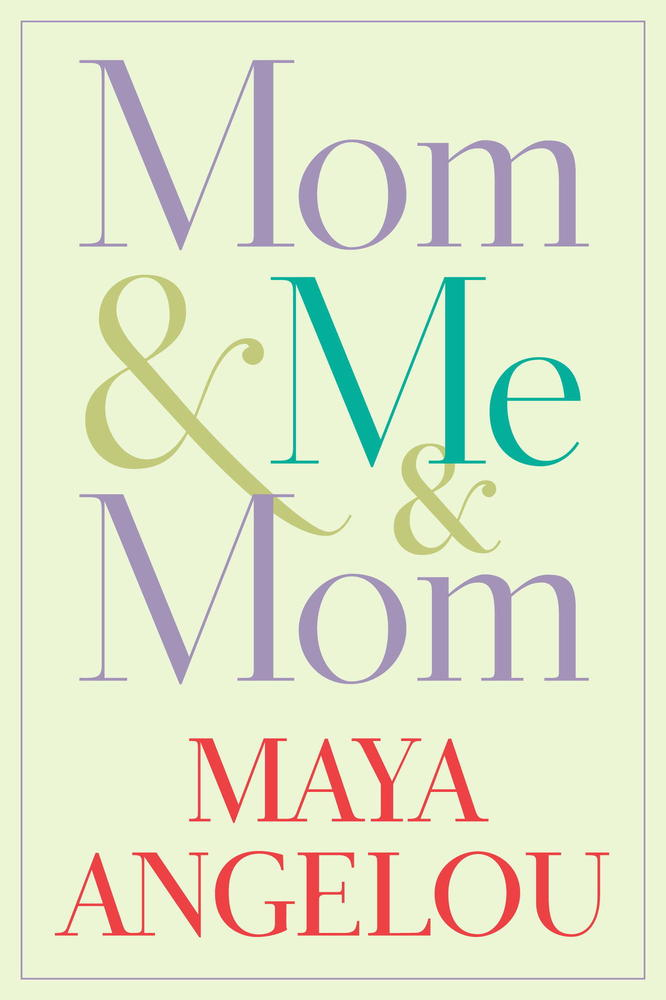 "<a href=""http://www.amazon.com/Mom-Me-Maya-Angelou/dp/1400066115/ref=sr_1_1?s=books&ie=UTF8&qid=1375398570&sr=1-1"" target=""_b"