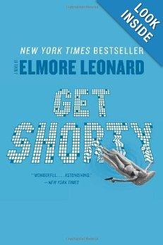 "<em><a href=""http://www.amazon.com/Get-Shorty-Novel-Elmore-Leonard/dp/0062120255/ref=sr_1_2?s=books&ie=UTF8&qid=1377014771&sr"