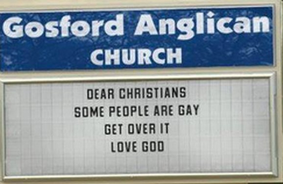 "<a href=""http://www.huffingtonpost.com/2013/08/02/gosford-church-pro-gay-sign-homophobic-christians_n_3695857.html"" target=""_"