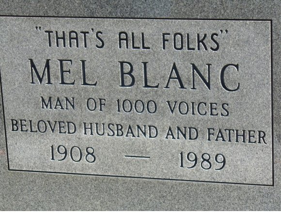 "The man of 1,000 voices, Mel Blanc, went out the same way every episode of his signature series, ""Loony Tunes,"" did: with a <"