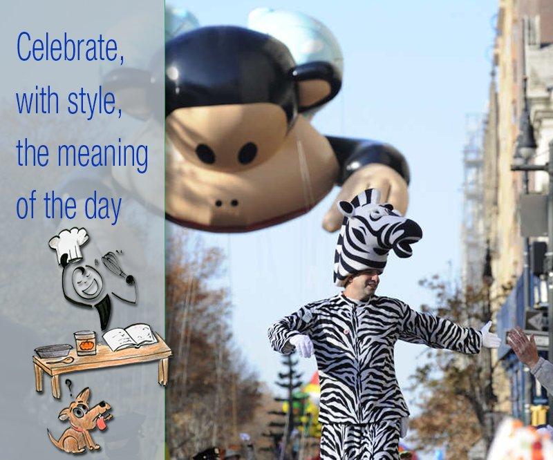 """<em>Thanksgiving</em> is an action verb. Make the day a joyful celebration; a big, easy smile. Don't just utter """"Thanks,"""" liv"""