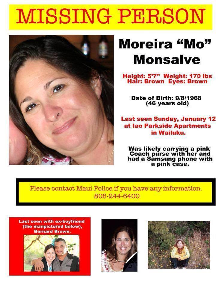 Hawaii police say Moreira Monsalve, a 46-year-old single mother of three, was last seen by her boyfriend on Jan. 12, 2014.