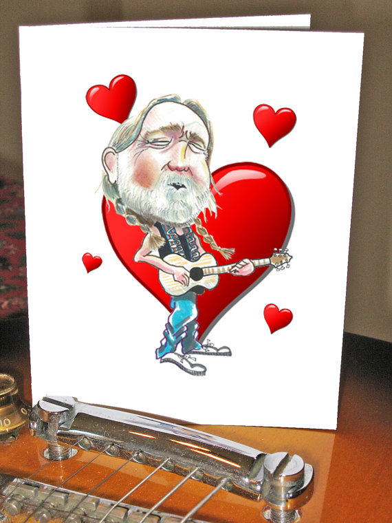 "Nothing says ""I love you"" like a crooning Willie Nelson caricature, right? After all ""Valentine"" is a 1993 hit by this countr"