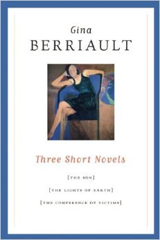 Known for her short stories, Berriault (who died in 1999) had a reputation as an extraordinarily sensitive writer, which shou