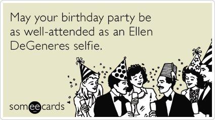 "To send this card, go <a href=""http://www.someecards.com/birthday-cards/oscars-party-celebrity-selfie-ellen-degeneres-funny-e"