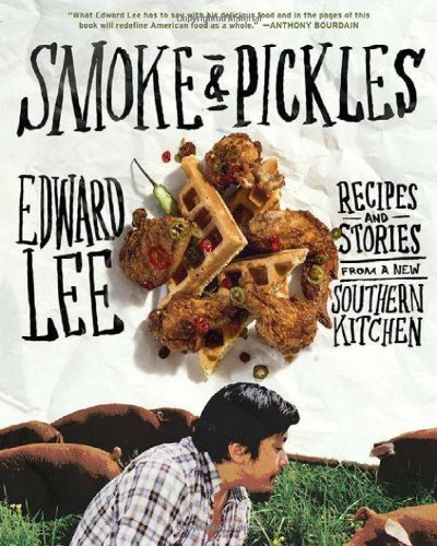 """<a href=""""http://www.amazon.com/Smoke-Pickles-Recipes-Stories-Southern/dp/1579654924"""" target=""""_blank""""><em>Smoke and Pickles: R"""