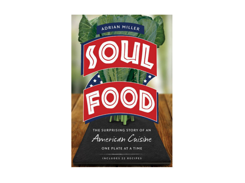 """Miller's book is, as he puts it, """"really a love letter to African American cooks.""""<a href=""""http://www.amazon.com/Soul-Food-Su"""
