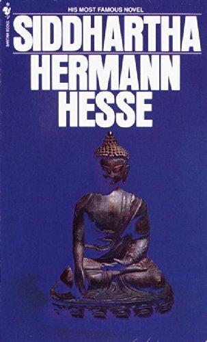 "Herman Hesse's <a href=""http://www.amazon.com/Siddhartha-Hermann-Hesse/dp/0553208845/ref=sr_1_1?s=books&ie=UTF8&qid=140199198"