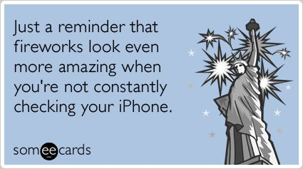 """To send this card, go <a href=""""http://www.someecards.com/independence-day-cards/fireworks-iphone-fouth-of-july-independence-d"""
