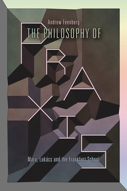 In this book of elucidating scholarship, seasoned author Feenberg revises the assertions of his first book, Lukács, Marx and