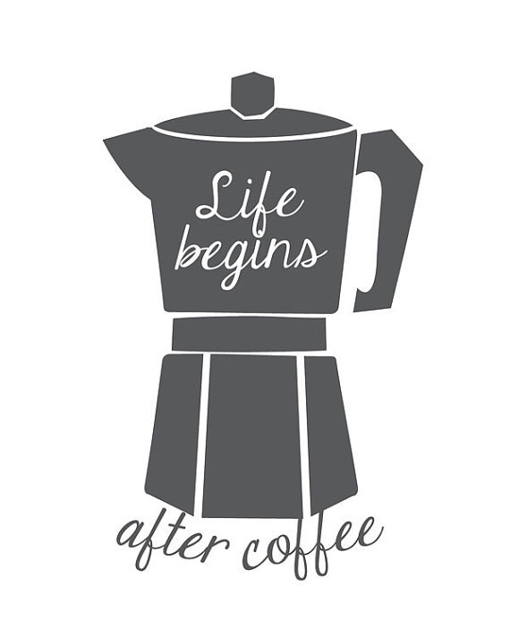 """<a href=""""https://www.etsy.com/listing/194830941/coffee-quote-print-life-begins-after?ref=sr_gallery_7&ga_search_query=coffee+"""