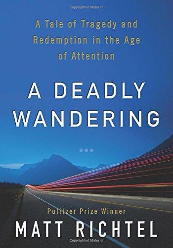 "<b>The book</b>: <a href=""http://www.harpercollins.com/9780062284068/a-deadly-wandering"" target=""_blank""><em>A Deadly Wanderi"