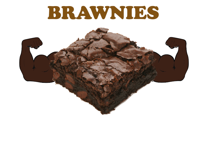 Fudgey brawnies taste great and will add a little bulk to your bis and tris. Hell yeah.