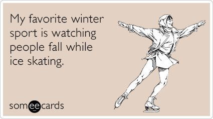 """To send this card, go <a href=""""http://www.someecards.com/seasonal-cards/ice-skating-falling-funny-ecard"""" target=""""_blank"""">here"""